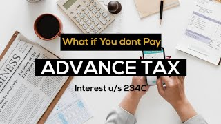Interest 234C  Advance Tax Late Payment Interest  With Example  Income Tax  In Hindi