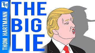 The Big Lie: Exposing Trump's Dangerous Strategy
