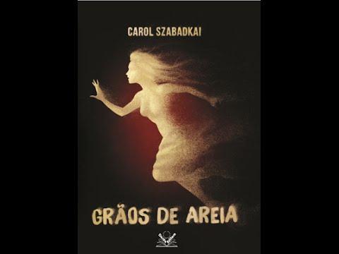 Resenha : Graos de Areia, de Carol Szabadkai