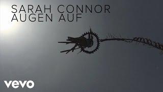 Sarah Connor   Augen Auf (Lyric Video)