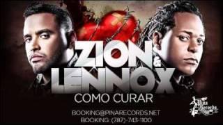 Zion & Lennox - Como Curar (Los Verdaderos) con Letra