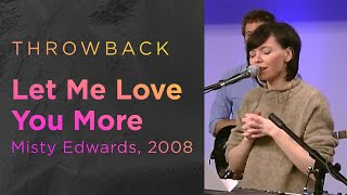 Let Me Love You More -- The Prayer Room Live Throwback Moment