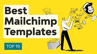 10 Best MailChimp Templates To Level Up Your Business Email Newsletter In 2020