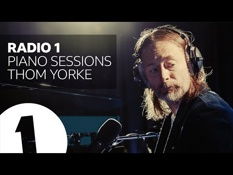 Thom Yorke - Everything in Its Right Place - Radio 1 Piano Sessions
