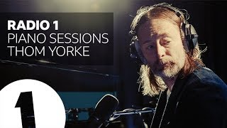 Thom Yorke   Everything In Its Right Place   Radio 1 Piano Sessions