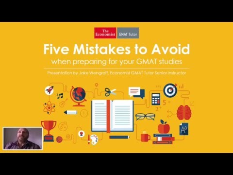 5 Mistakes to Avoid When Preparing for Your GMAT Studies