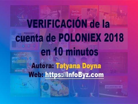 Poloniex 2018: Verificación de la cuenta de Poloniex en 10 minutos