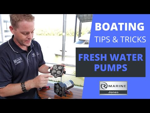 Fresh Water Pumps  - Boating Tips & Tricks