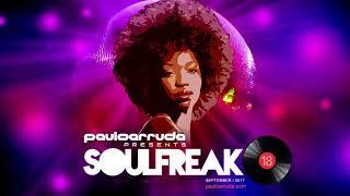 Soulfreak 18 by DJ Paulo Arruda - Soulful Deep House Music