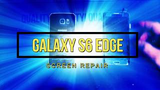 Galaxy S6 Edge Screen Repair