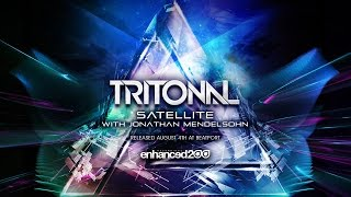 Tritonal feat. Jonathan Mendelsohn - Satellite (Original Mix) [OUT NOW]