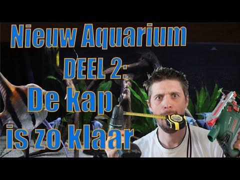 Nieuw AQUARIUM: DEEL 2 - De kap is zo KLAAR