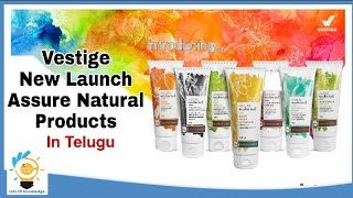 VESTIGE New Launch Assure Natural Products | Personal care range | in Telugu