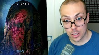 """Slipknot   """"Unsainted"""" TRACK REVIEW"""