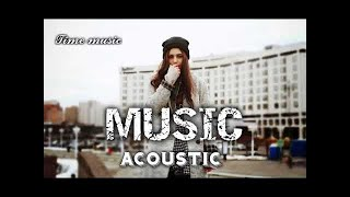 Best Music Acoustic Mix 2017 2018 Hits Love Song 2017 Popular Acoustic Song Covers TOP 10 U33989936