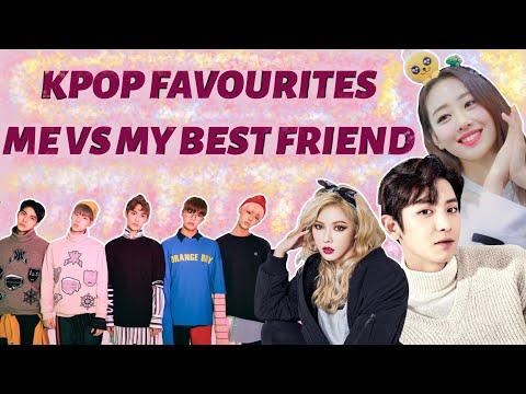 KPOP FAVOURITES: Me vs My Best Friend