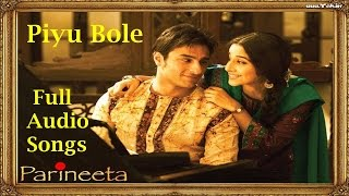 Piyu Bole | Full Audio Songs | Parineeta | Sonu   - YouTube