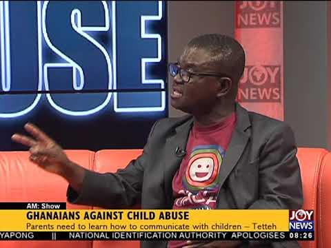 Ghanaians Against Child Abuse - AM Show on JoyNews (29-5-18)