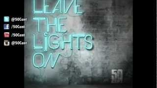 50 Cent   Leave The Lights On (Audio)