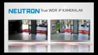 Neutron True WDR IP Kameralar
