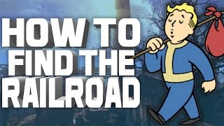 FALLOUT 4 - HOW TO FIND THE RAILROAD (FREEDOM TRAIL TUTORIAL)