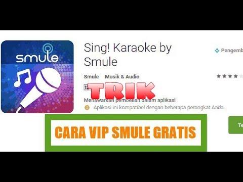 Video Cara Mendapatkan VIP Smule GRATIS!!!!! Terbaru.!! 2016