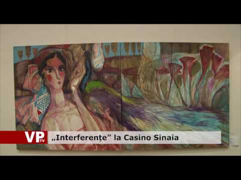 """Interferențe"" la Casino Sinaia"