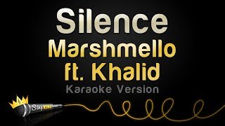 Marshmello Ft. Khalid   Silence (Karaoke Version)