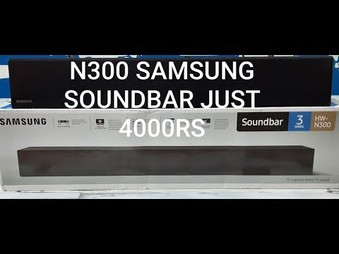 samsung HW N300 UNBOXIG AND DETAIL SOUNDTEST 4000RS