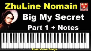 Comment Jouer Big My Secret Part 1 - La Leçon De Piano - Michael Nyman - Nomain France ZhuLine