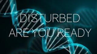 Disturbed   Are You Ready Lyrics