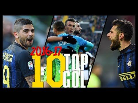I 10 Gol più belli dell'Inter • Stagione 2016/17