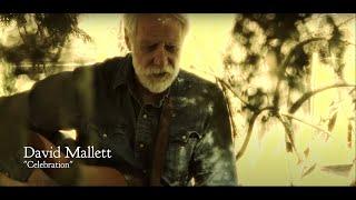 Celebration  <b>David Mallett</b>  Official Music Video