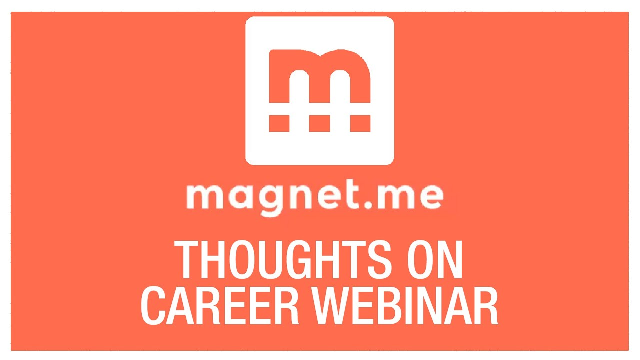 Thoughts on Career Webinar