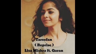 Tareefan Reprise Ft Lisa Mishra | Veere Di Wedding | Qaran | Dance By Khyati Jajoo