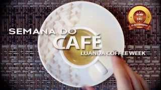 Luanda Coffee Week - A Semana do Café