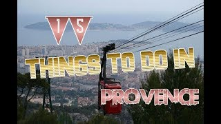 Top 15 Things To Do In Provence, France
