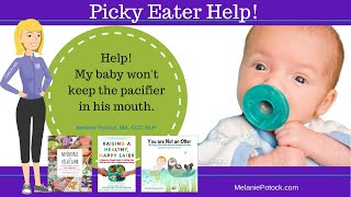 How to Help Baby Take A Pacifier