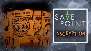 Inscryption - Save Point w/ Becca Scott (Gameplay and Funny Moments)