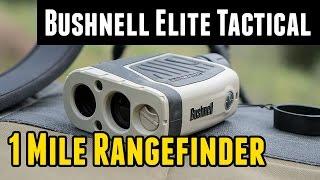 Bushnell Elite Tactical 1 Mile Rangefinder Unboxing and Overview