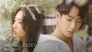 CALL - เป๊ก ผลิตโชค [Official MV]