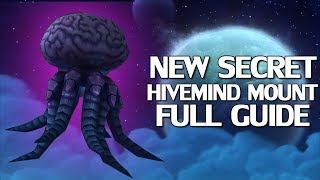 New Secret Hivemind Mount - Step by Step Guide