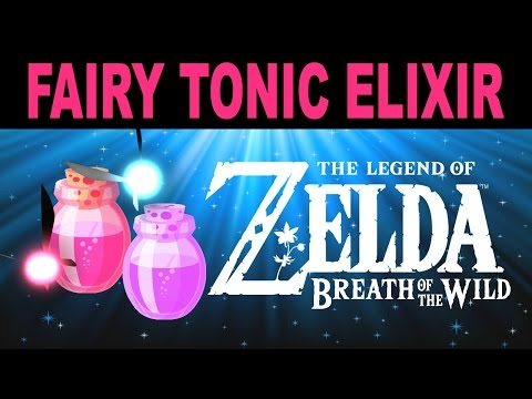Video Zelda: Breath of the Wild - Fairy Tonic Elixir Recipe + More
