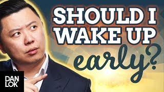 Do You Have To Wake Up Early To Be Successful