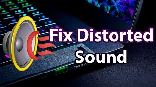 [Windows] Fix distorted sound on Windows 10 ( Driver Issues)