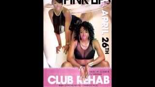 Pink Lips Inc April 26th Promotion Video Drops!!! The All New Club Rehab!