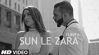 Sun Le Zara  Flint J