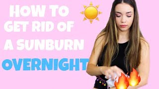 HOW TO GET RID OF A SUNBURN OVERNIGHT & NATURALLY TAN FAST | ANNDAWG