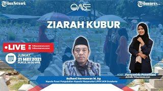 OASE: Ziarah Kubur, Adab dan Ketentuannya