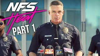 NEED FOR SPEED HEAT Gameplay Walkthrough Part 1 - INTRO